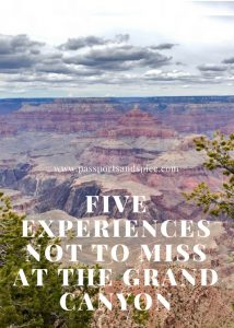 Five Experiences not to miss at the Grand Canyon - Passports and Spice