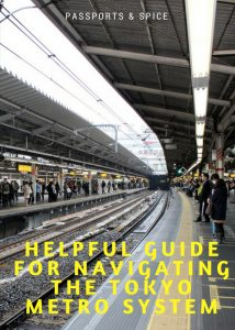 Helpful Guide for Navigating the Tokyo Metro System - Passports and Spice